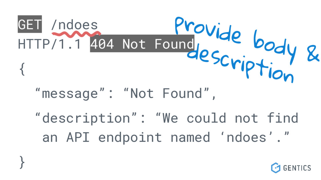 """GET /ndoes HTTP/1.1 404 Not Found { """"message"""": ..."""