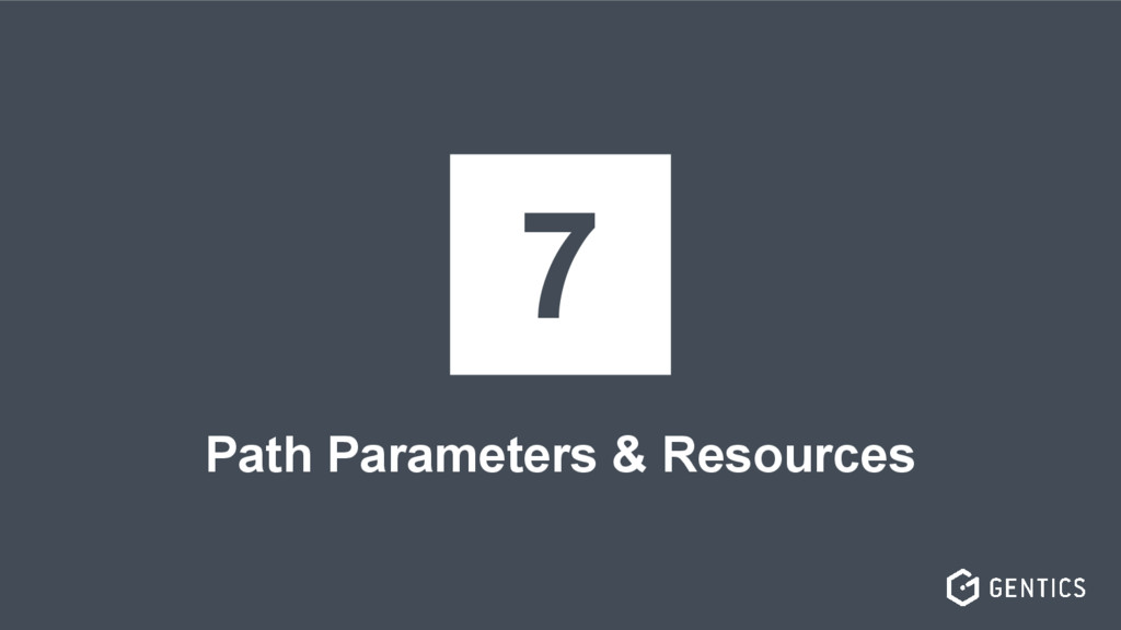 Path Parameters & Resources 7