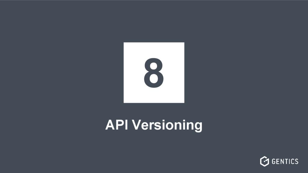 API Versioning 8