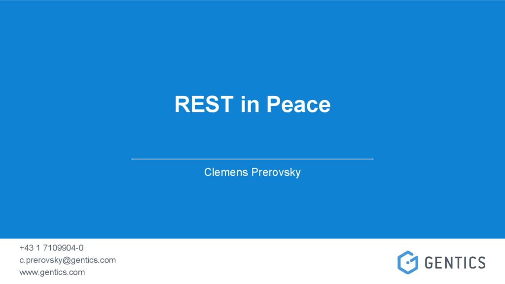 REST in Peace Clemens Prerovsky +43 1 7109904-0...
