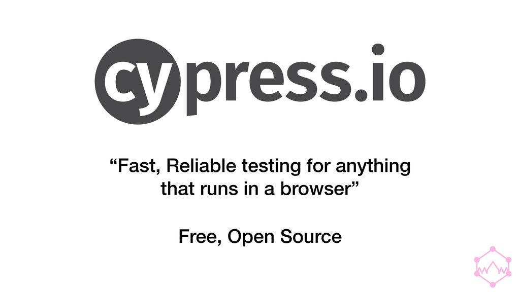 """Fast, Reliable testing for anything that runs ..."