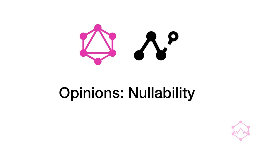 Opinions: Nullability