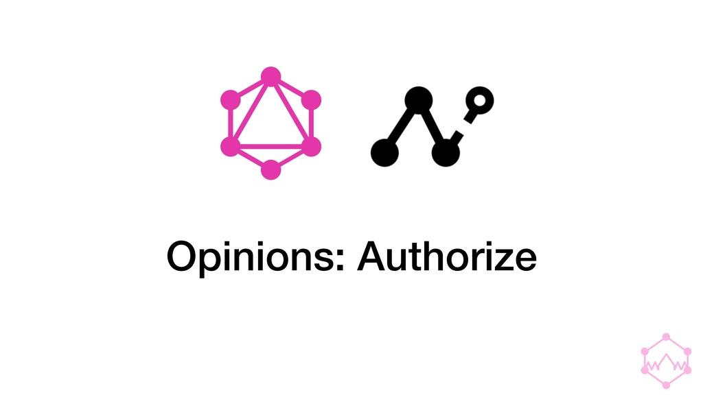 Opinions: Authorize