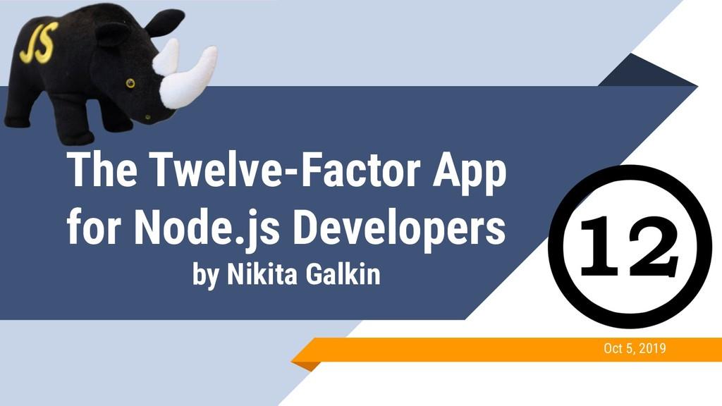 The Twelve-Factor App for Node.js Developers by...