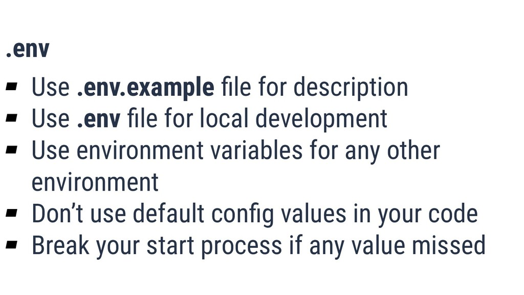 What is Quality? 20 .env ▰ Use .env.example file...