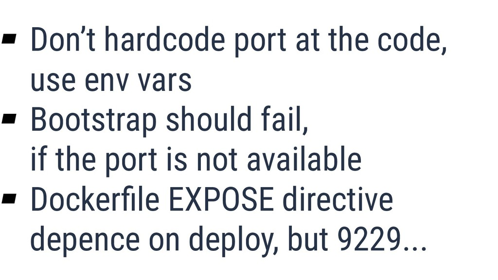 What is Quality? 35 ▰ Don't hardcode port at th...