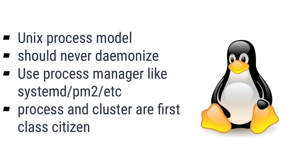 What is Quality? 37 ▰ Unix process model ▰ shou...