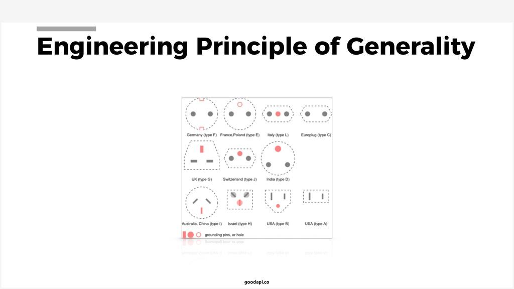 goodapi.co Engineering Principle of Generality