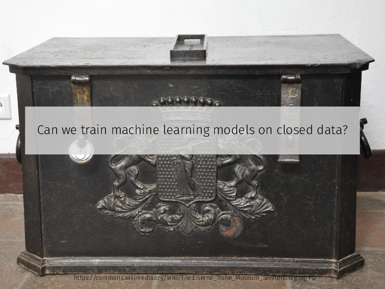 Can we train machine learning models on closed ...
