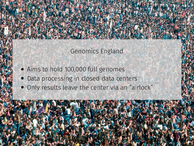 Genomics England • Aims to hold 100,000 full ge...