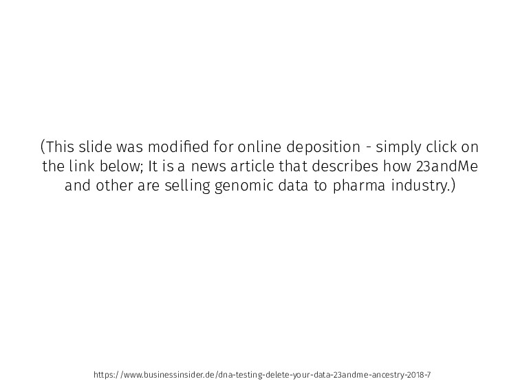 (This slide was modified for online deposition -...