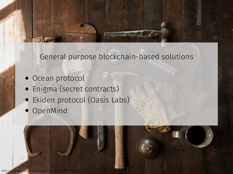 General purpose blockchain-based solutions • Oc...
