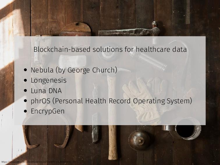 Blockchain-based solutions for healthcare data ...
