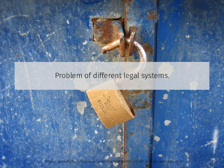 Problem of different legal systems. https://www...