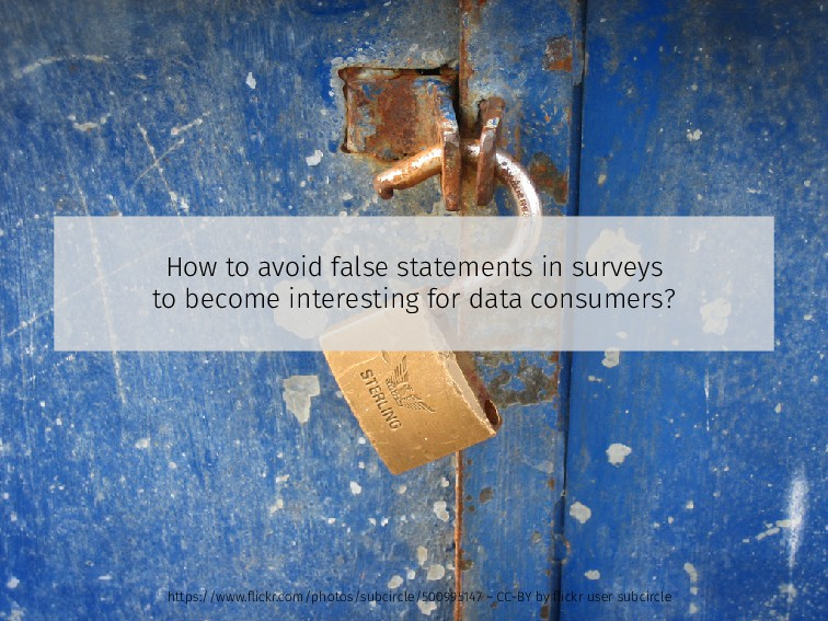 How to avoid false statements in surveys to bec...