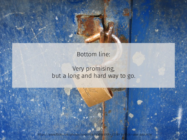 Bottom line: Very promising, but a long and har...