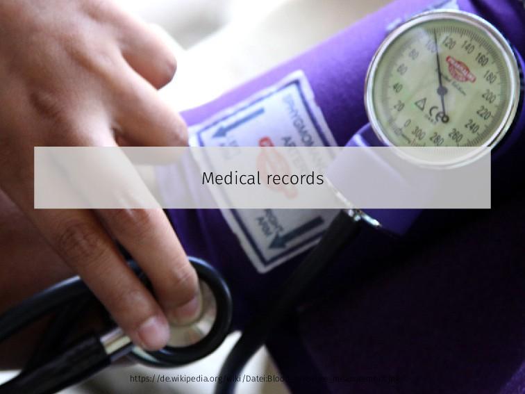Medical records https://de.wikipedia.org/wiki/D...