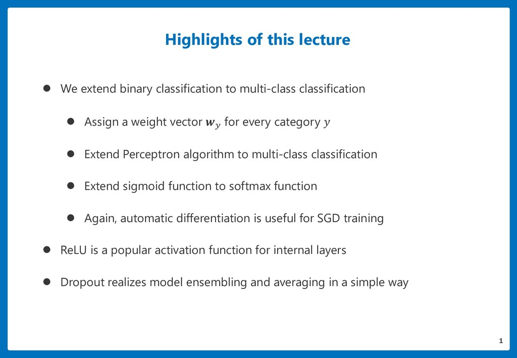 Highlights of this lecture  We extend binary c...