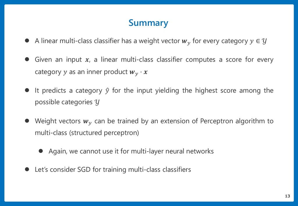 Summary  A linear multi-class classifier has a...