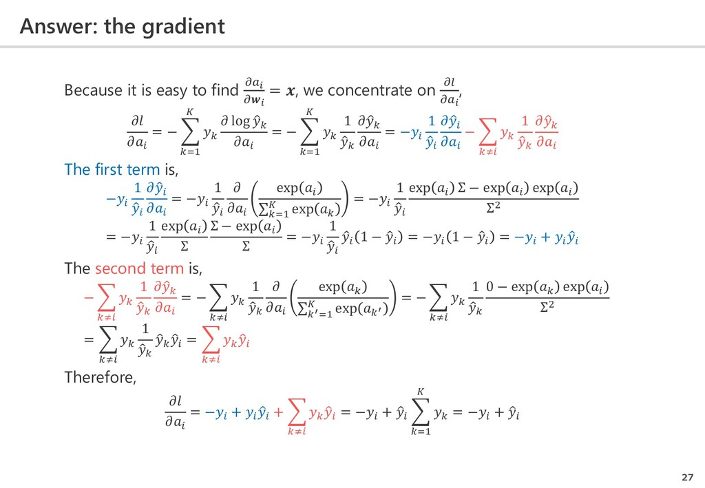 Answer: the gradient 27 Because it is easy to f...
