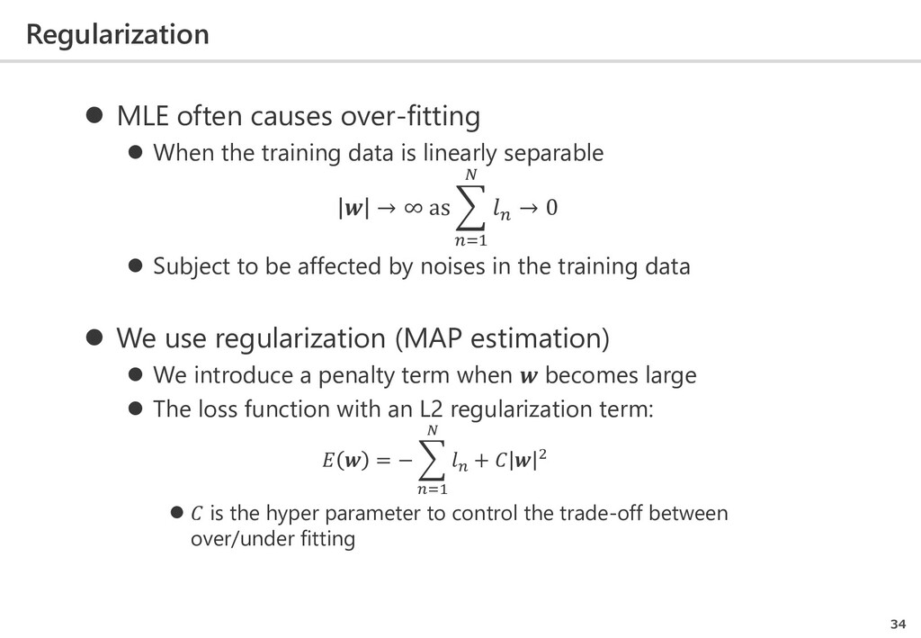 Regularization 34  MLE often causes over-fitti...
