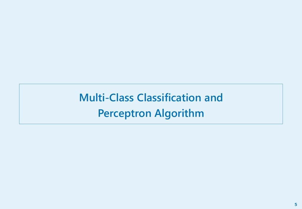 Multi-Class Classification and Perceptron Algor...
