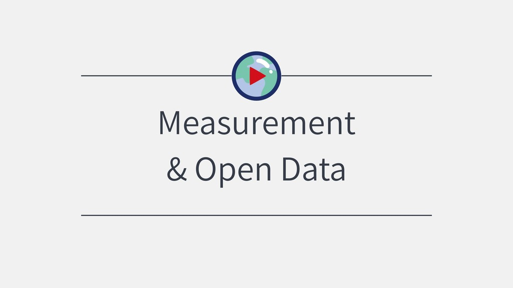 Measurement & Open Data
