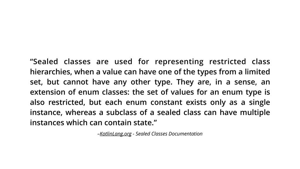 –KotlinLang.org - Sealed Classes Documentation ...
