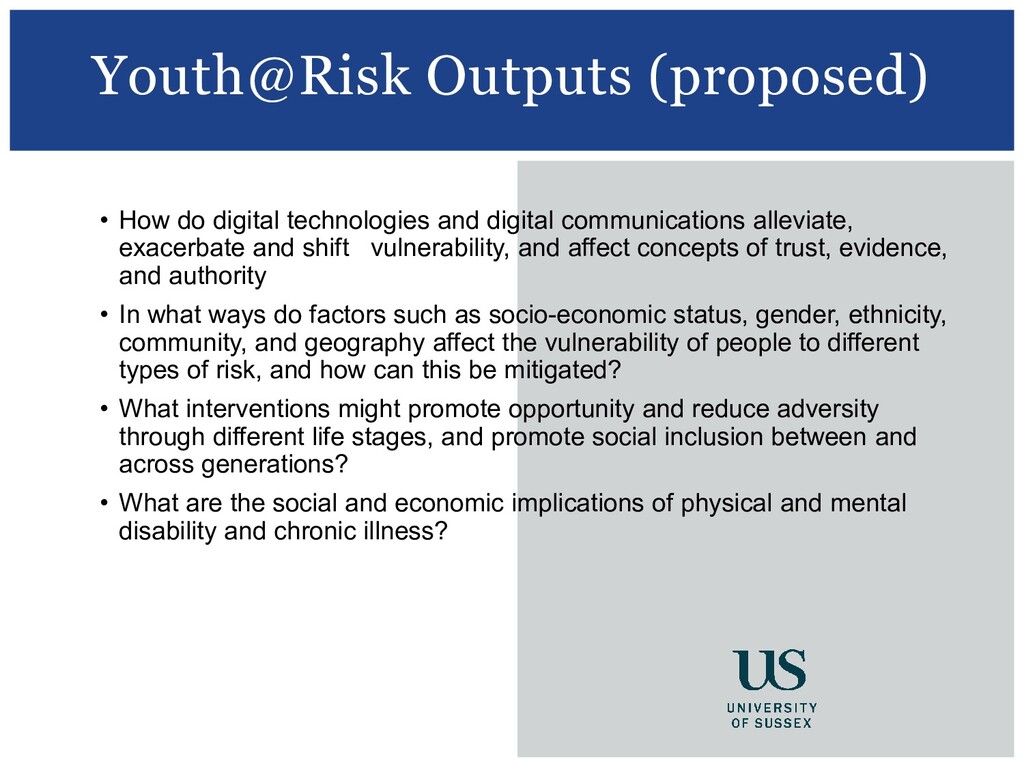 Youth@Risk Outputs (proposed) • How do digital ...