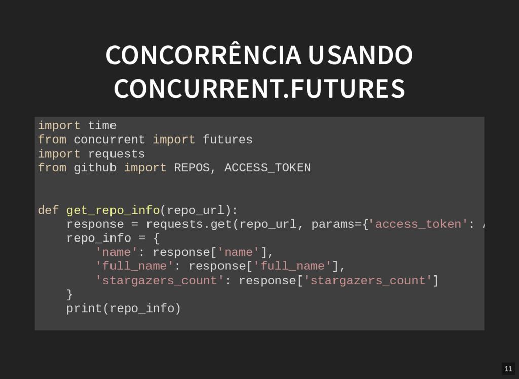 CONCORRÊNCIA USANDO CONCURRENT.FUTURES import t...