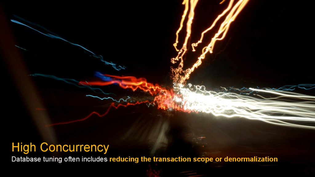 High Concurrency Database tuning often includes...