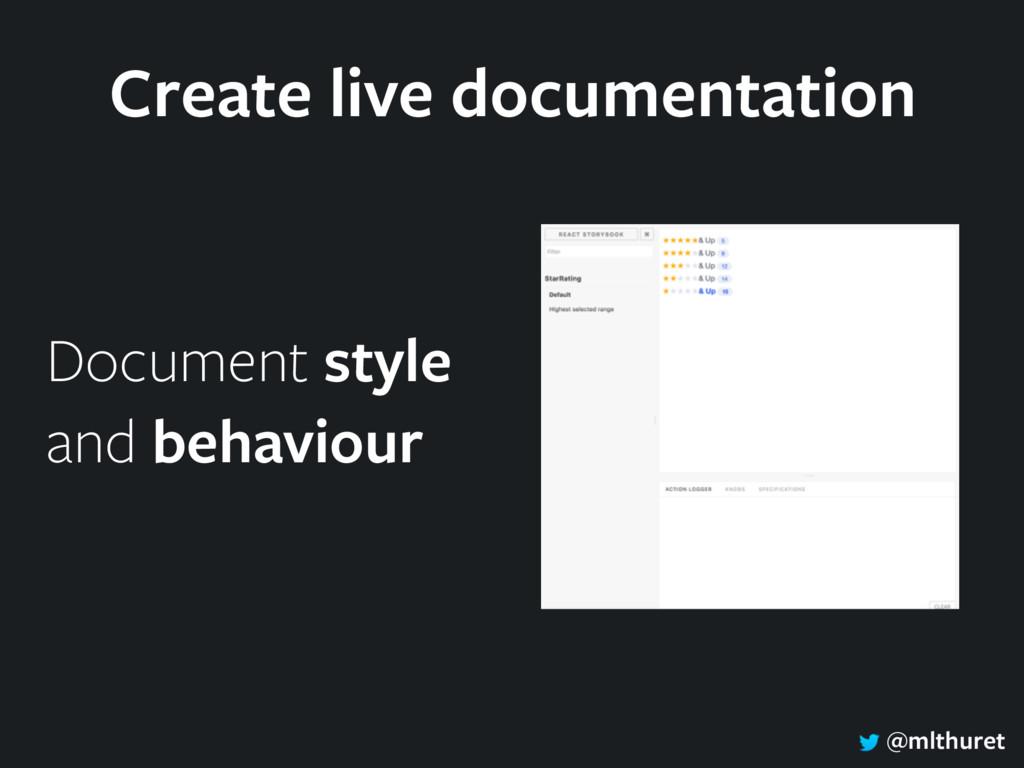 @mlthuret Create live documentation Document st...