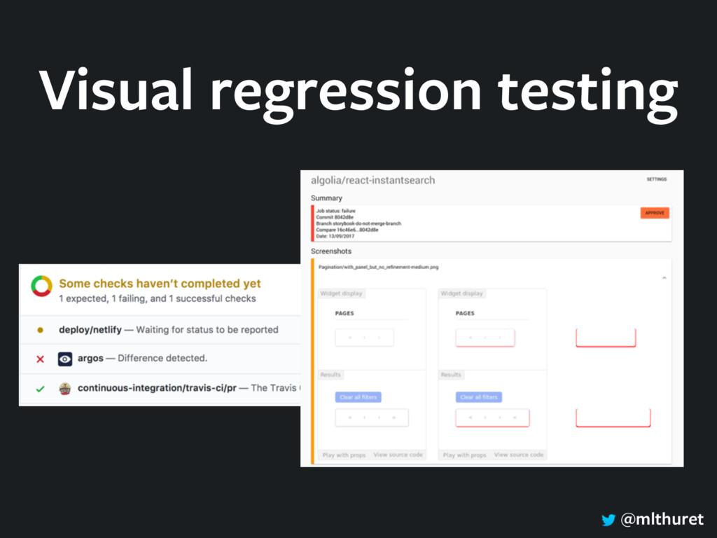 @mlthuret Visual regression testing