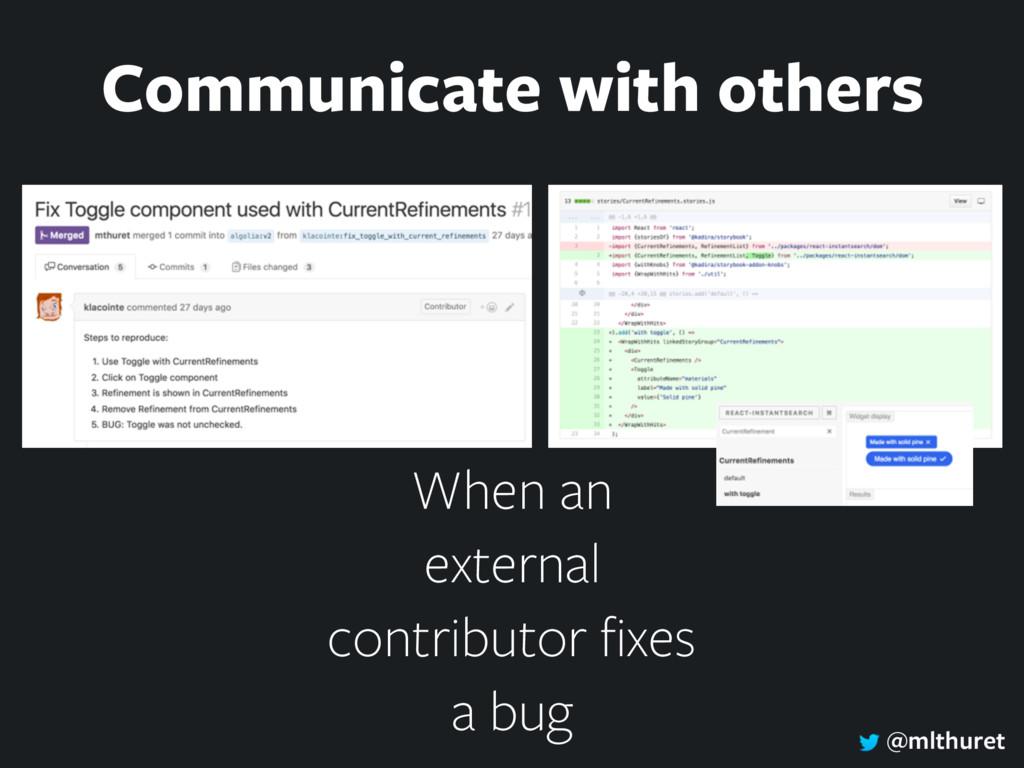 @mlthuret When an external contributor fixes a b...