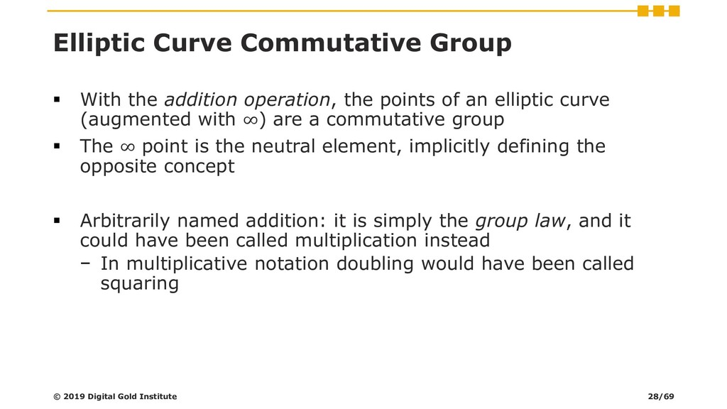 Elliptic Curve Commutative Group ▪ With the add...