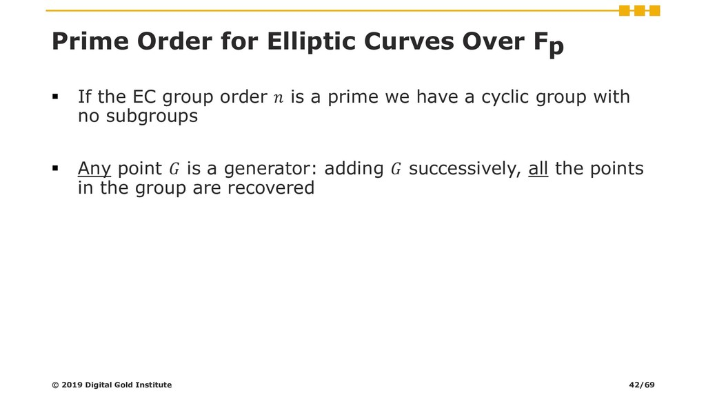 Prime Order for Elliptic Curves Over Fp ▪ If th...