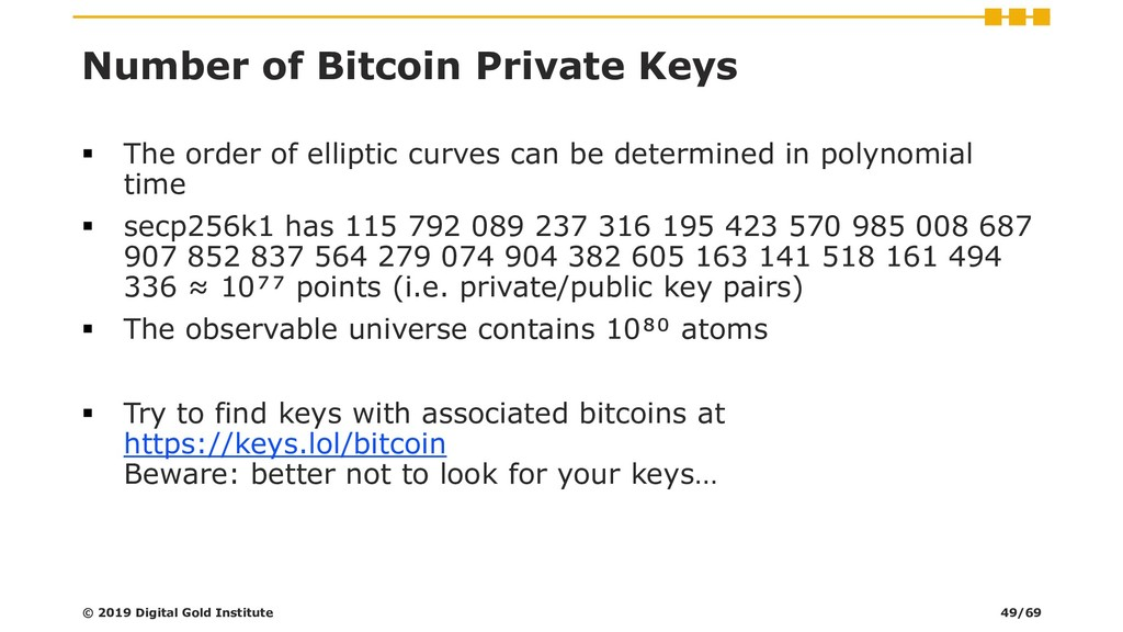 Number of Bitcoin Private Keys ▪ The order of e...