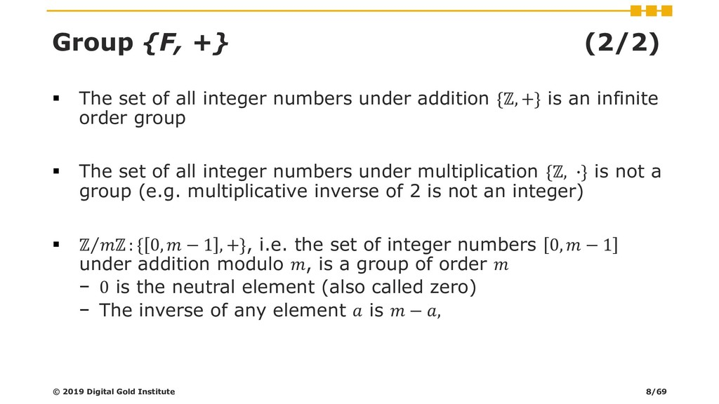 Group {F, +} (2/2) ▪ The set of all integer num...