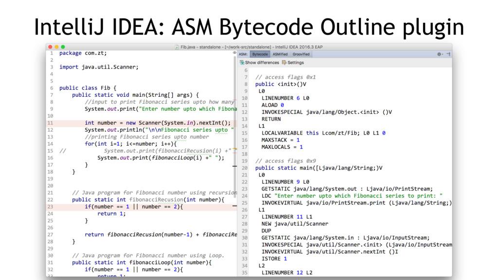 IntelliJ IDEA: ASM Bytecode Outline plugin