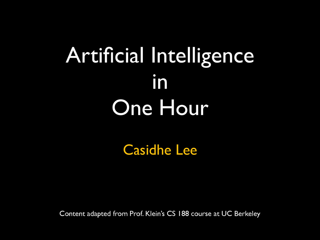 Artificial Intelligence  in  One Hour Casidhe ...