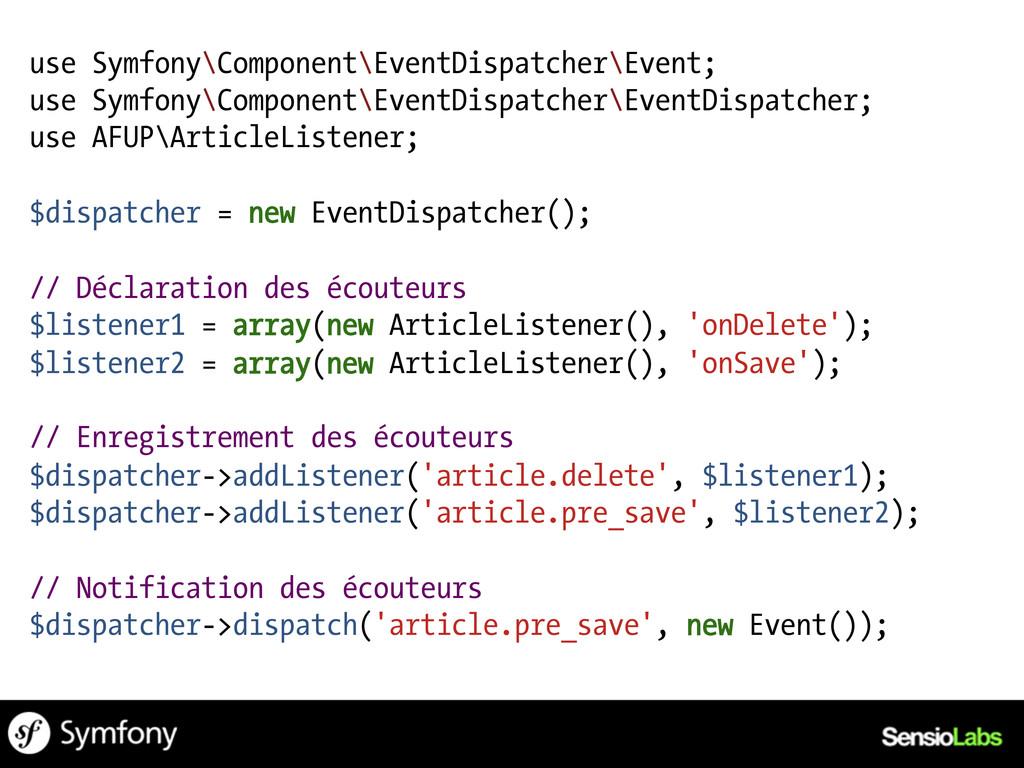 use Symfony\Component\EventDispatcher\Event; us...