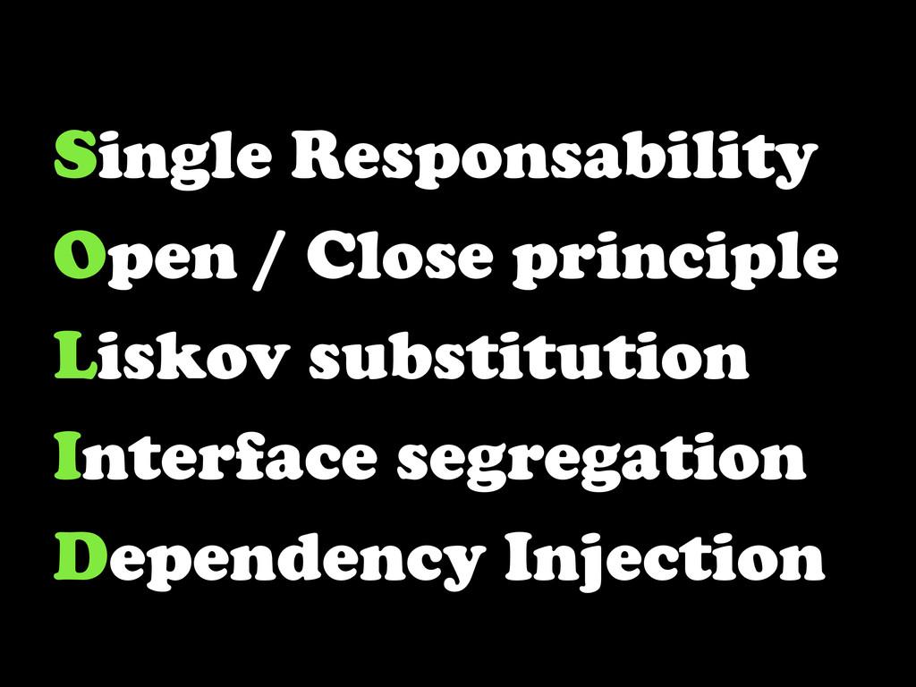 Single Responsability Open / Close principle Li...