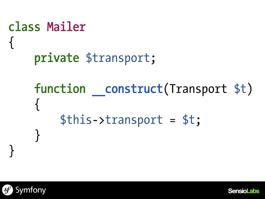 class Mailer { private $transport; function __c...