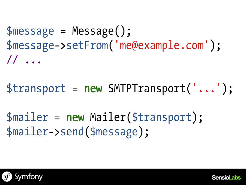 $message = Message(); $message->setFrom('me@exa...