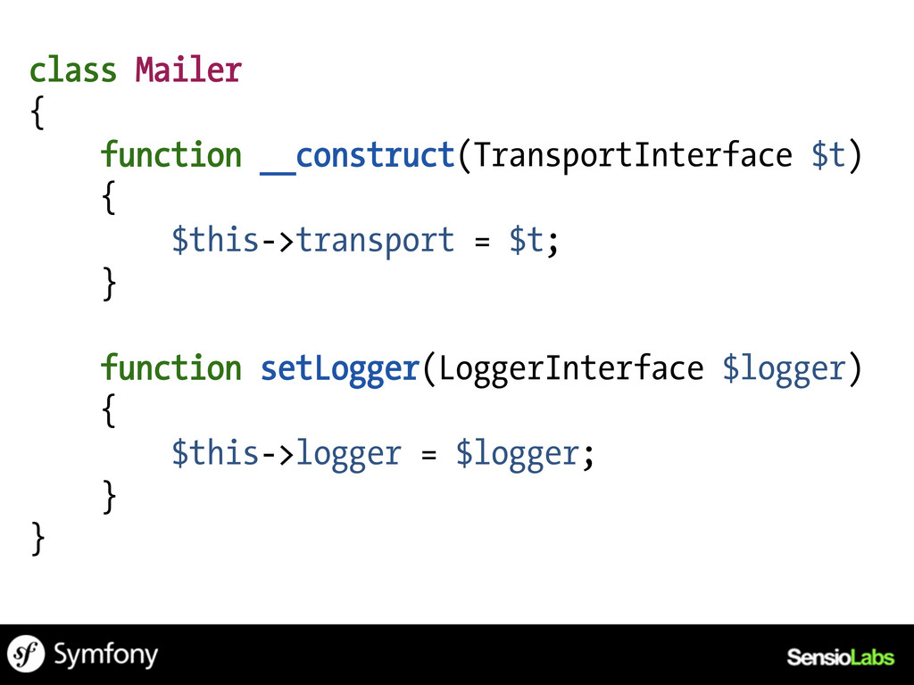 class Mailer { function __construct(TransportIn...