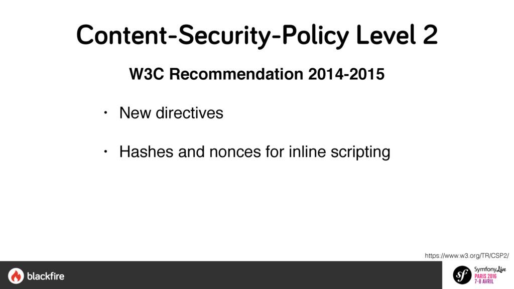 https://www.w3.org/TR/CSP2/ W3C Recommendation ...