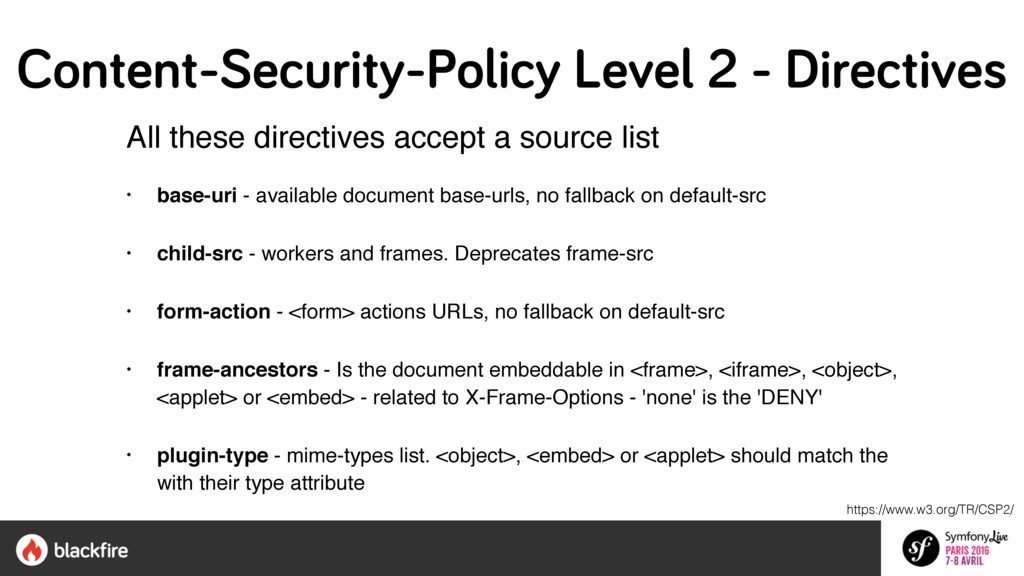 All these directives accept a source list   •...