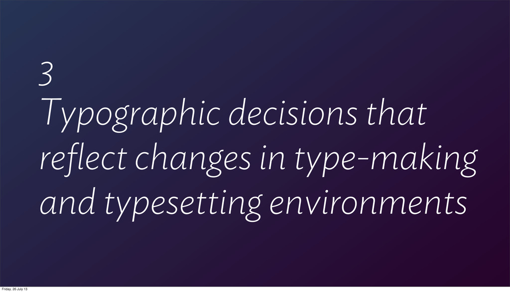3 Typographic decisions that reflect changes in ...