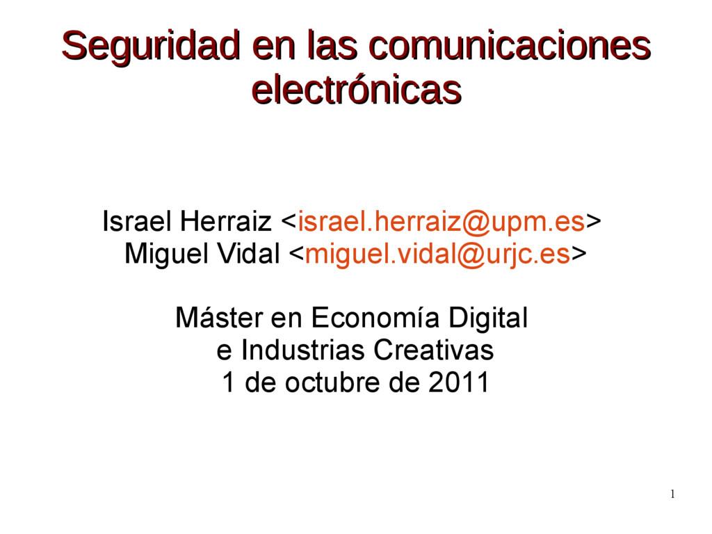 1 Seguridad en las comunicaciones Seguridad en ...