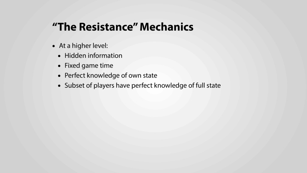 """The Resistance"" Mechanics • At a higher level:..."